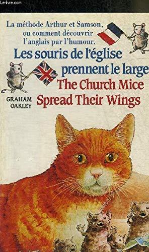 Les souris de l'eglise prennent le large/The church mice spread their wings