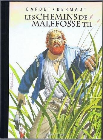 Les Chemins de Malefosse - tome 11 : Le feu sur l'eau [Tirage de tête]