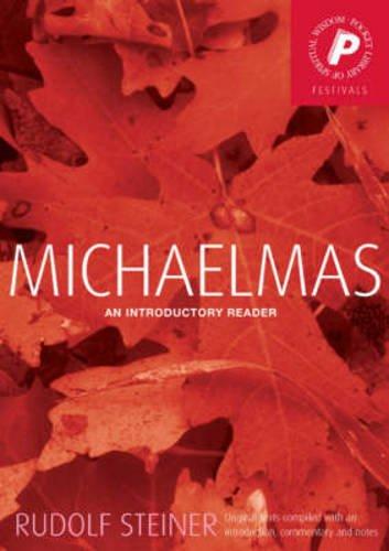 Michaelmas: An Introductory Reader (Pocket Library of Spiritual Wisdom) por Rudolf Steiner