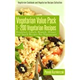 Vegetarian Value Pack 1 - 200 Vegetarian Recipes – Breakfast, Lunch, Brunch, Dinner and Snack Recipes For Vegetarians (Vegetarian Cookbook and Vegetarian Recipes Collection 21) (English Edition)