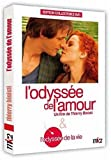 l' Odyssée de l'amour / L'odyssée de la vie / Nils Tavernier   Tavernier, Nils. Monteur