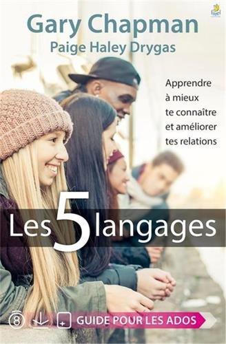 Les 5 Langages : apprendre à mieux te connaître et améliorer tes relations par Gary Chapman