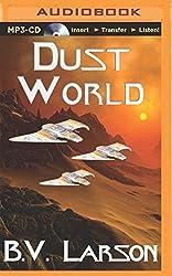 Dust World by B. V. Larson (2014-08-26)
