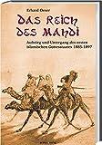 Das Reich des Mahdi: Aufstieg und Untergang des ersten islamischen Gottesstaates 1885-1897 - Erhard Oeser