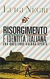 Risorgimento e identità italiana: una questione ancora aperta
