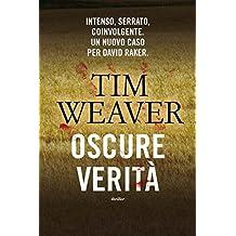 Oscure verità (Timecrime) (Italian Edition)