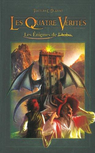 Les nigmes de l'aube, Tome 2 : Les Quatre Vrits