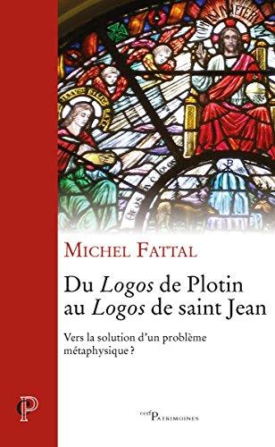 Du Logos de Plotin au Logos de saint Jean