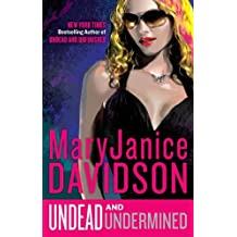 Undead and Undermined (Undead/Queen Betsy, Band 10)