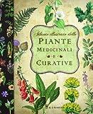 Atlante illustrato delle piante medicinali e curative