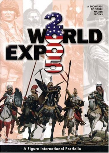 World Expo 2005: A Showcase of Figure Masterworks