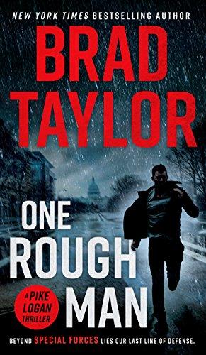 One Rough Man: A Spy Thriller (Pike Logan Thriller Book 1) (English Edition)