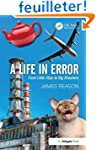 A Life in Error: From Little Slips to...