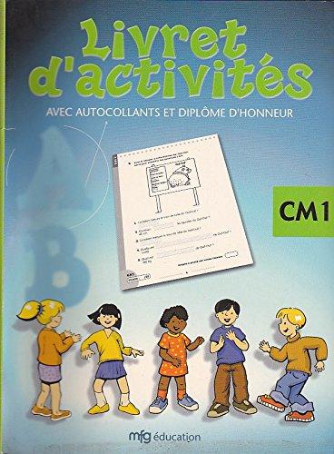 Livret d'activités. : CM1, avec autocollants et diplôme d'honneur