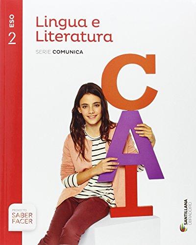 LINGUA E LITERATURA SERIE COMUNICA 2 ESO SABER FACER - 9788499725901