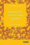 Afrikanische M�rchen und Legenden: M�rchen der Welt