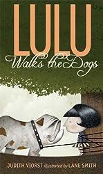 Lulu Walks the Dogs by Judith Viorst (2014-03-11)