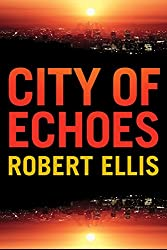 City of Echoes (Detective Matt Jones Book 1) (English Edition)