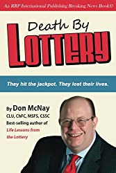Death By Lottery: They hit the jackpot. They lost their lives. (English Edition)
