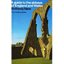 A Guide to the Abbeys of England and Wales (Guides)