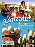 Espagnol - ¡Lánzate! 1re - manuel élève (nouveau programme 2019)