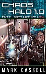Alpha Beta Gamma Kill: post-apocalyptic short stories (Chaos Halo Book 1)