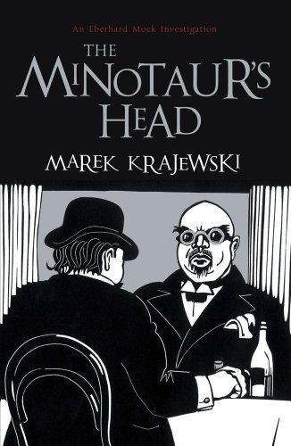 The Minotaur's Head: An Eberhard Mock Investigation UK airports Edition by Krajewski, Marek (2012) Paperback
