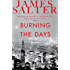 Burning the Days (English Edition)