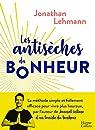 Les antisèches du bonheur par Lehmann