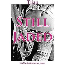 STILL JADED (Jaded Series Book 2) (English Edition)
