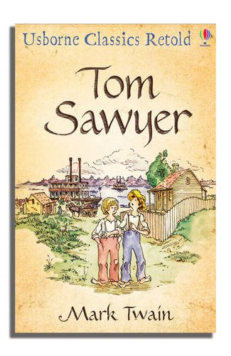 Tom Sawyer (Classics Retold)