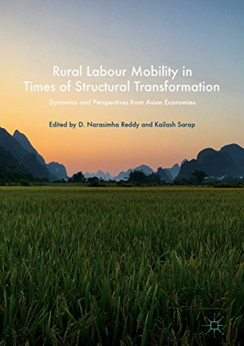 Rural Labour Mobility in Times of Structural Transformation: Dynamics and Perspectives from Asian Economies (English Edition) -