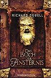 Das Buch der Finsternis (Jugendliteratur) - Richard Dübell