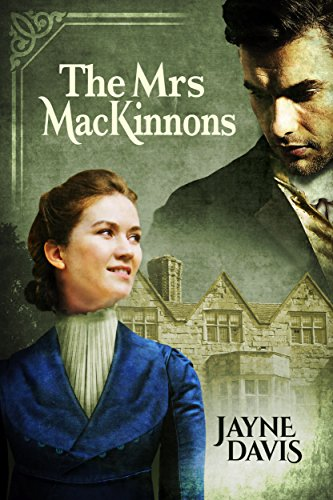 The Mrs MacKinnons by [Davis, Jayne]