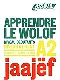 Apprendre Le Wolof Niveau A2 [Lingua francese]