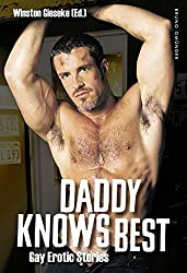 Daddy Knows Best : Gay Erotic Stories