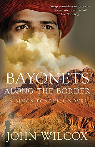Bayonets Along the Border (Simon Fonthill 10)