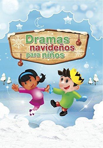 Dramas Navidenos Para Ninos by Emilio G. Yaggi (1985-09-01)