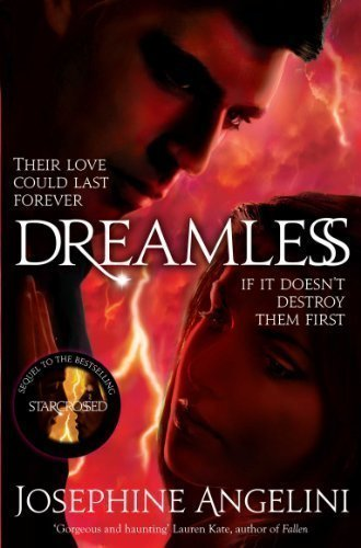 Starcrossed: Dreamless (Awakening) by Angelini, Josephine 1 edition (2012)