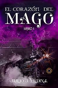 El corazón del mago par  Julio J. Medina