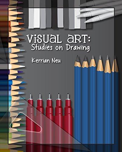 Visual Art: Studies on Drawing