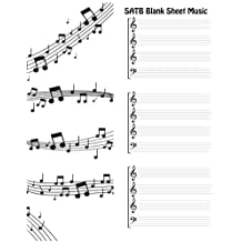 SATB Blank Sheet Music: Blank Staff music, Manuscript Paper For Notes  Music. For Chorus,Soprano,Vocal Solo High Voice,Musicians, Music Lovers, Students, Songwriting. Book Notebook Journal (Volume 4)