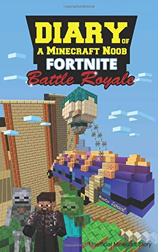 Diary of a Minecraft Noob: Monster School Battle Royale