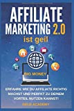 Affiliate Marketing 2.0 ist geil: Erfahre