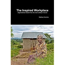 The Inspired Workplace