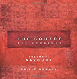 The Square: Savoury: The Cookbook