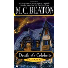 Death of a Celebrity (A Hamish Macbeth Mystery, Band 17)