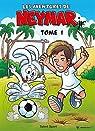 Les aventures de Neymar Jr, tome 1 par de Sousa