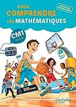 Pour comprendre les mathématiques CM1 - Fichier élève - Ed. 2016 de Natacha Bramand