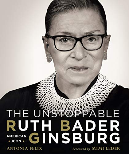 The Unstoppable Ruth Bader Ginsburg: American Icon (English Edition)